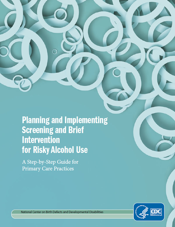 cdc-guide-planning-and-implementing-screening-and-brief-intervention-for-risky-alcohol-use